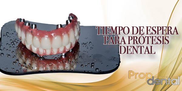 tiempo de espera para prótesis dental