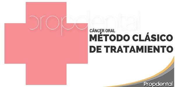 cancer-oral-metodo-clasico-de-tratamiento