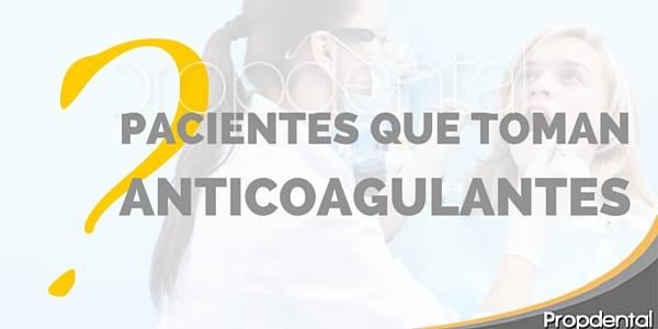 pacientes toman coagulantes