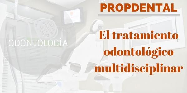 El tratamiento odontologico multidisciplinar