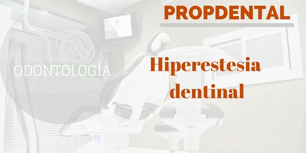 Hiperestesia dentinal