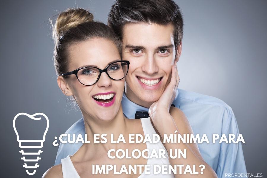 edad mínima para implante dental